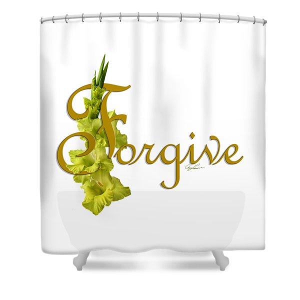 Forgive Shower Curtain