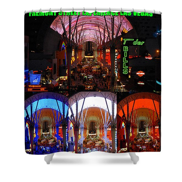 Fremont Street Experience Poster Work A Shower Curtain
