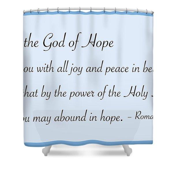God Of Hope Shower Curtain