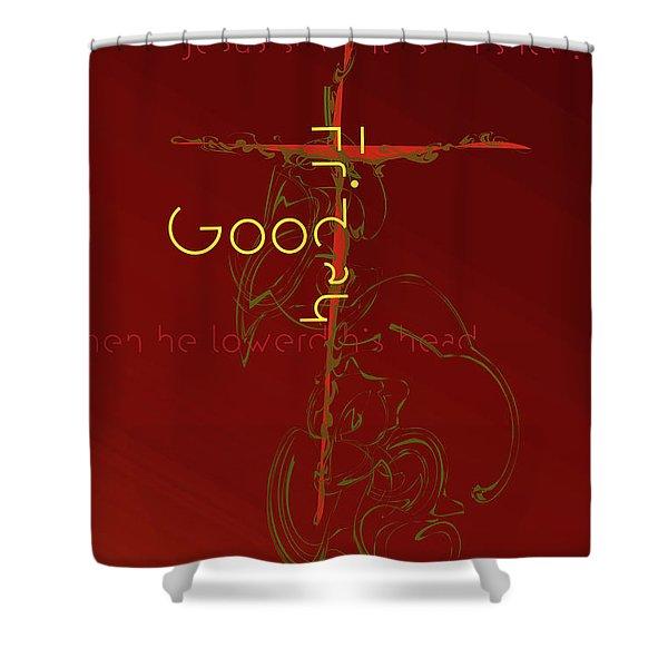 Good Friday Shower Curtain