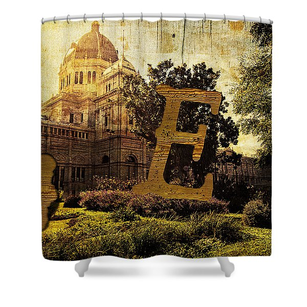 Grungy Melbourne Australia Alphabet Series Letter E Royal Exhibi Shower Curtain