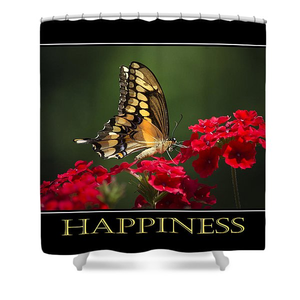 Happiness Inspirational Poster Art Shower Curtain