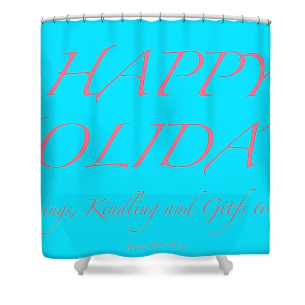 Happy Holidays - Day 3 Shower Curtain