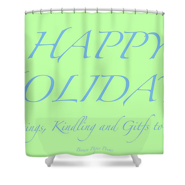 Happy Holidays - Day 4 Shower Curtain