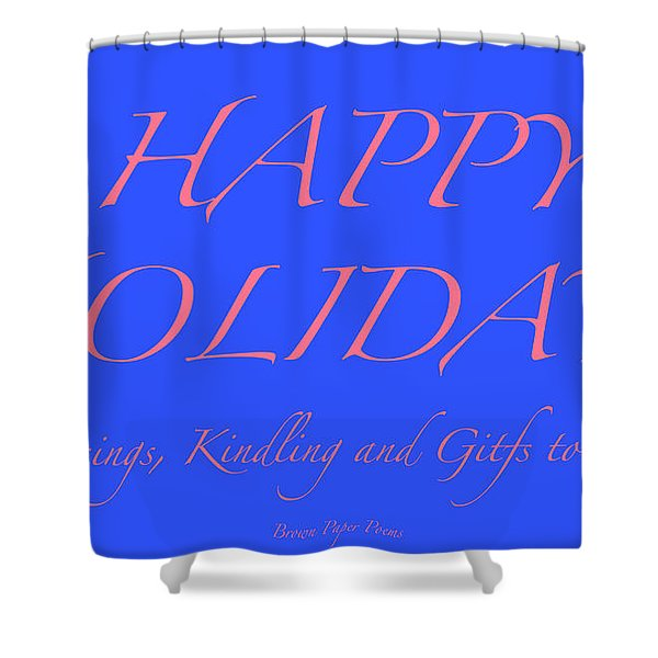 Happy Holidays - Day 7 Shower Curtain