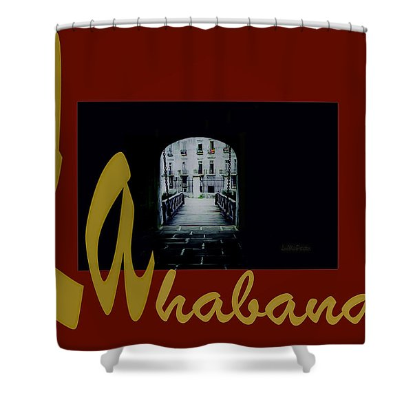 Havana Poster 2 Shower Curtain