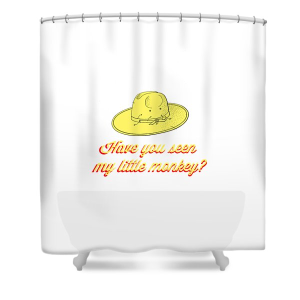 Have You Seen My Little Monkey Tee Shower Curtain