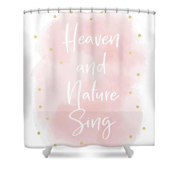 Heaven And Nature Sing Pink- Art By Linda Woods Shower Curtain