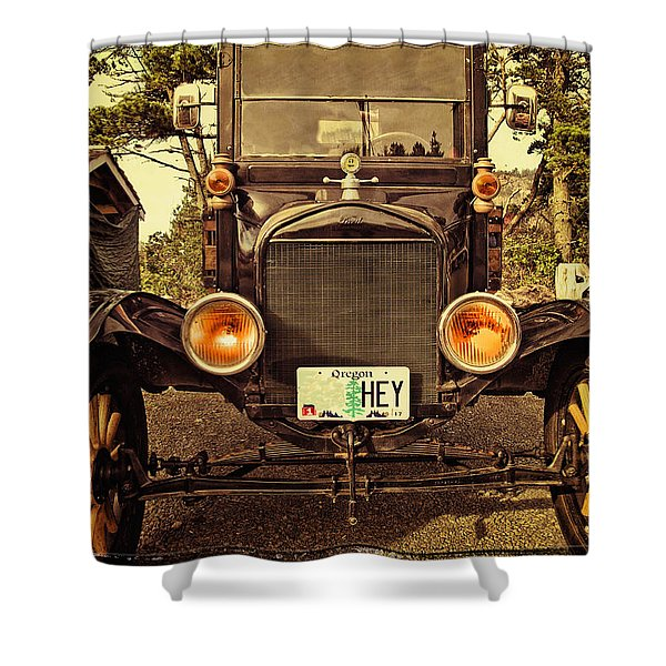 Hey A Model T Ford Truck Shower Curtain