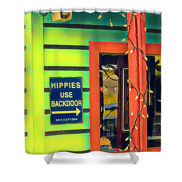 Hippies Use Backdoor Shower Curtain
