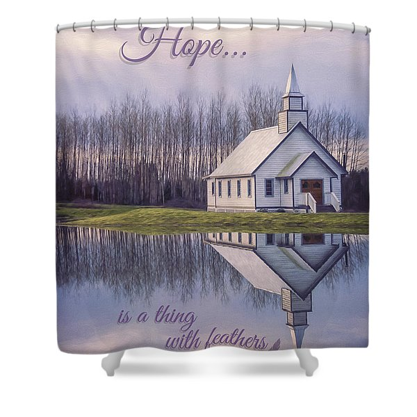 Hope Is A Thing With Feathers - Inspirational Art Shower Curtain