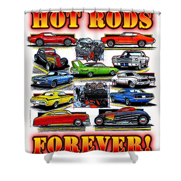 Hot Rods Forever Shower Curtain