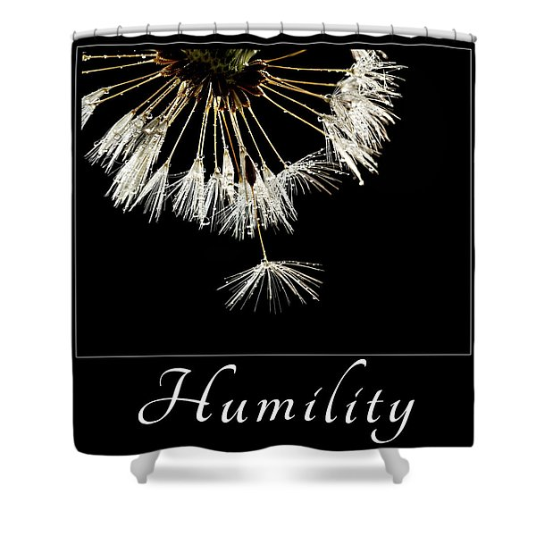 Humility Shower Curtain