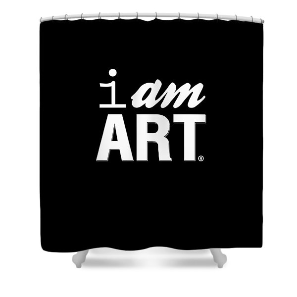 I Am Art- Shirt Shower Curtain