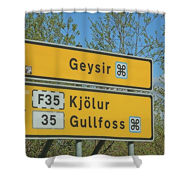 Iceland Road Sign Geysir Shower Curtain