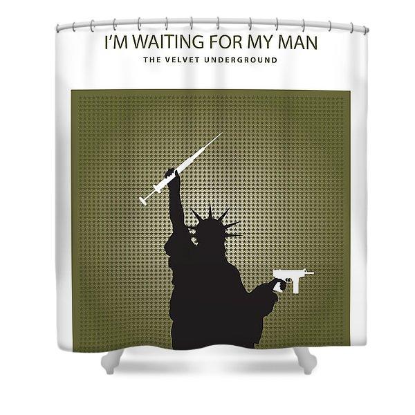 I'm Waiting For My Man -- The Velvet Underground Shower Curtain