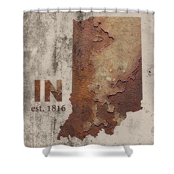 Indiana State Map Industrial Rusted Metal On Cement Wall With Founding Date Series 032 Shower Curtain