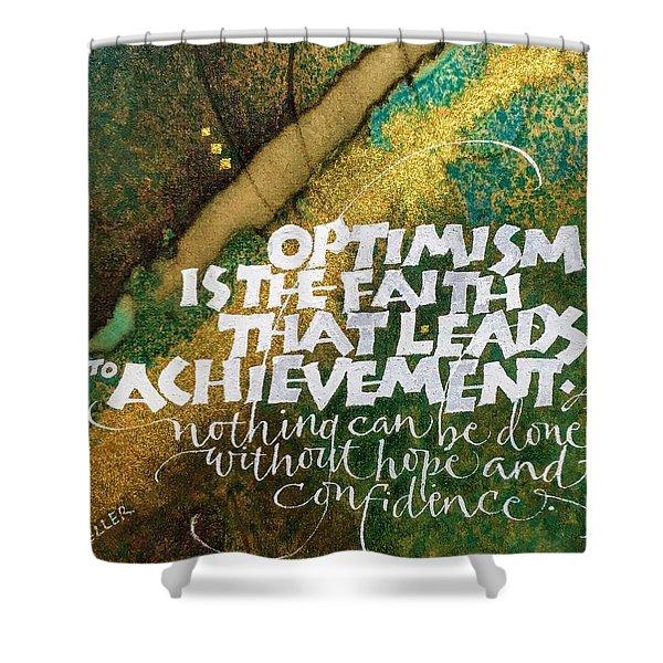 Inspirational Saying Optimism Shower Curtain