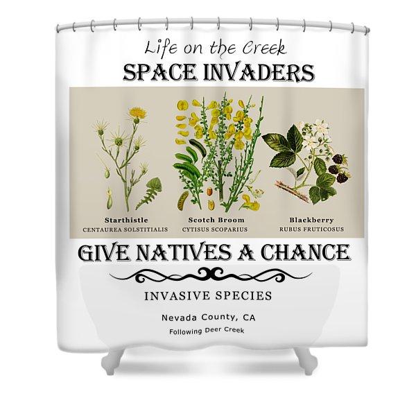 Invasive Species Nevada County, California Shower Curtain
