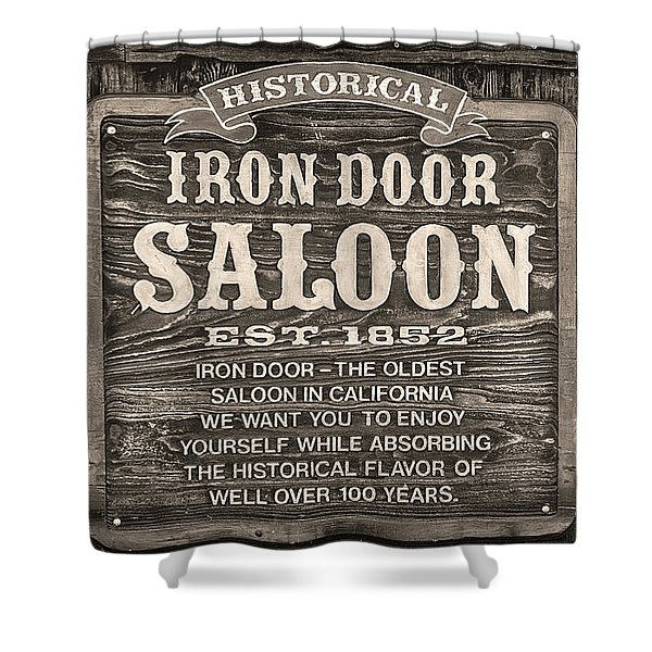 Shower Curtain featuring the photograph Iron Door Saloon 1852 by David Millenheft