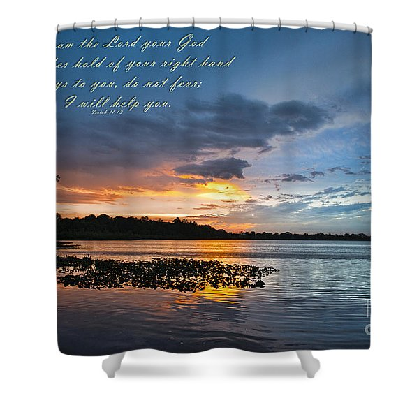Isaiah 41 13 And Sunset Shower Curtain