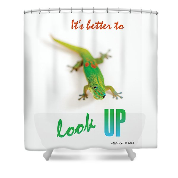 Its Better To Look Up Shower Curtain