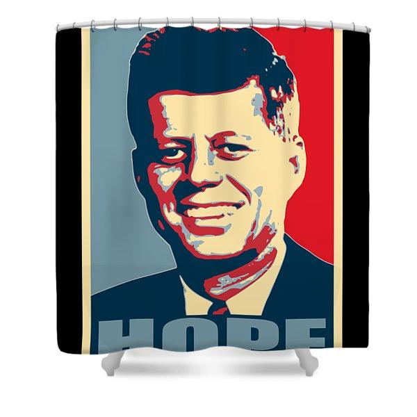 John F Kennedy Hope Poster Art Shower Curtain