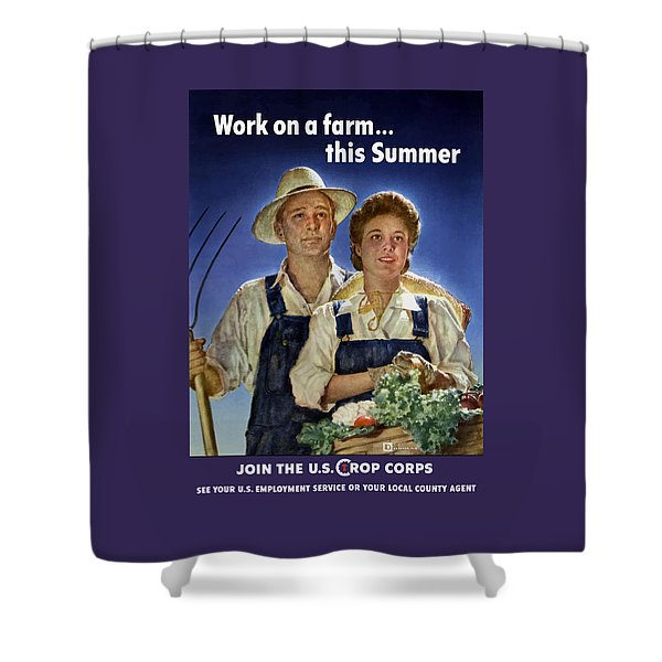 Join The U.s. Crop Corps Shower Curtain