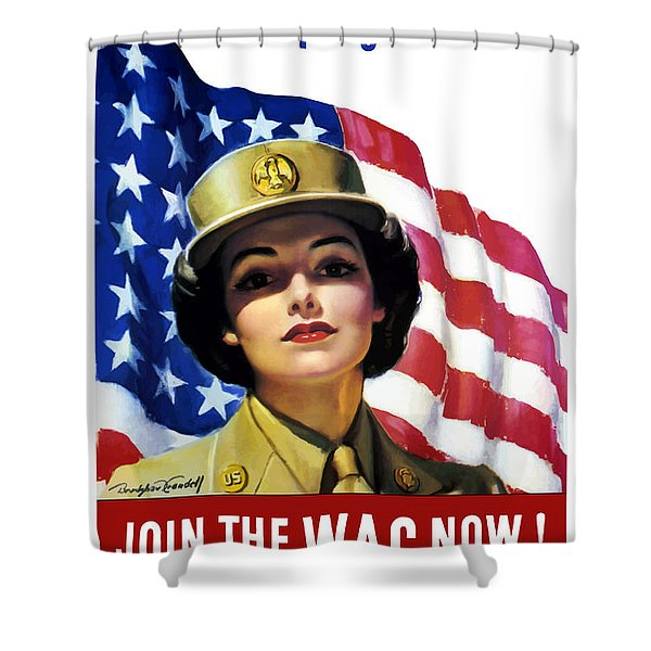 Join The Wac Now - World War Two Shower Curtain
