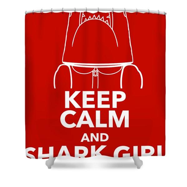 Keep Calm And Shark Girl On Shower Curtain