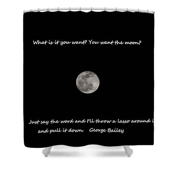 Lasso The Moon Shower Curtain
