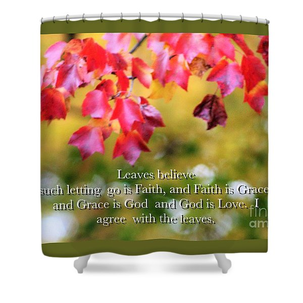 Leaves Believe Shower Curtain