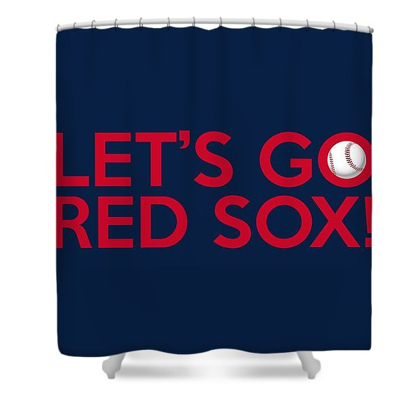 Let's Go Red Sox Shower Curtain