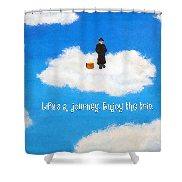 Life's A Journey Greeting Card Shower Curtain