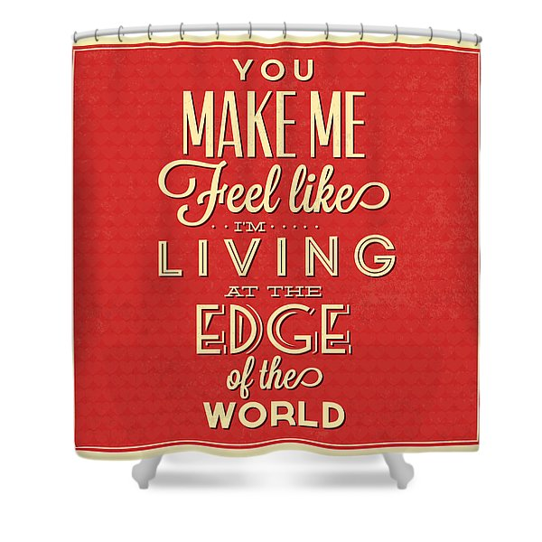 Living At The Edge Shower Curtain