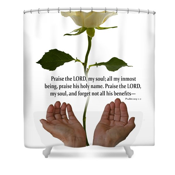 Lord, O My Soul Shower Curtain