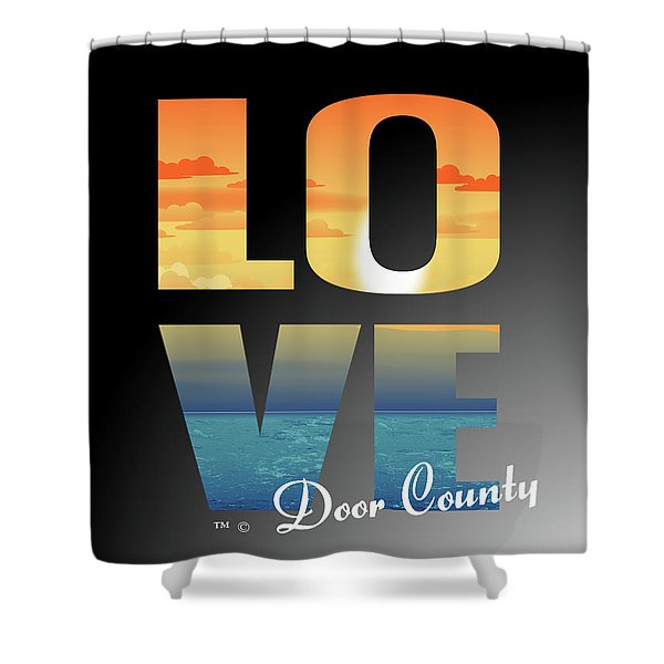 Love Door County Shower Curtain
