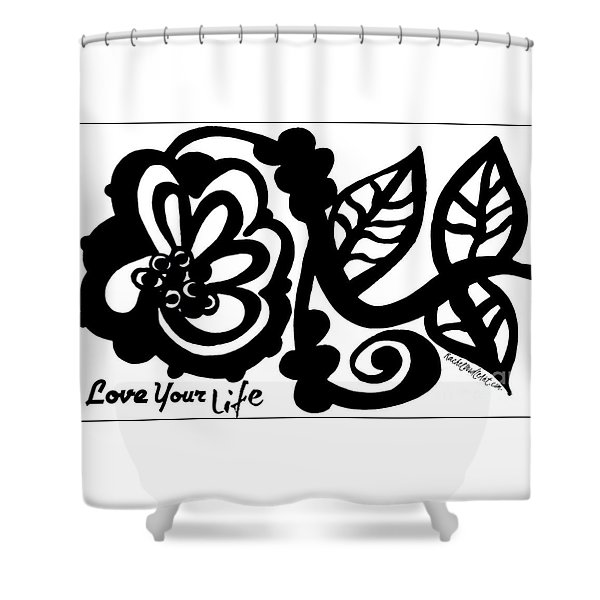 Love Your Life Shower Curtain