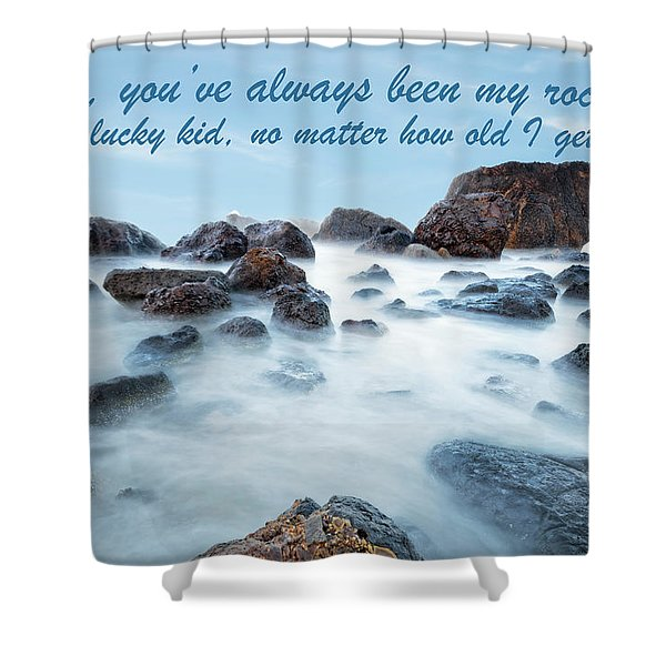 Mama, You've Always Been My Rock - Mother's Day Card Shower Curtain
