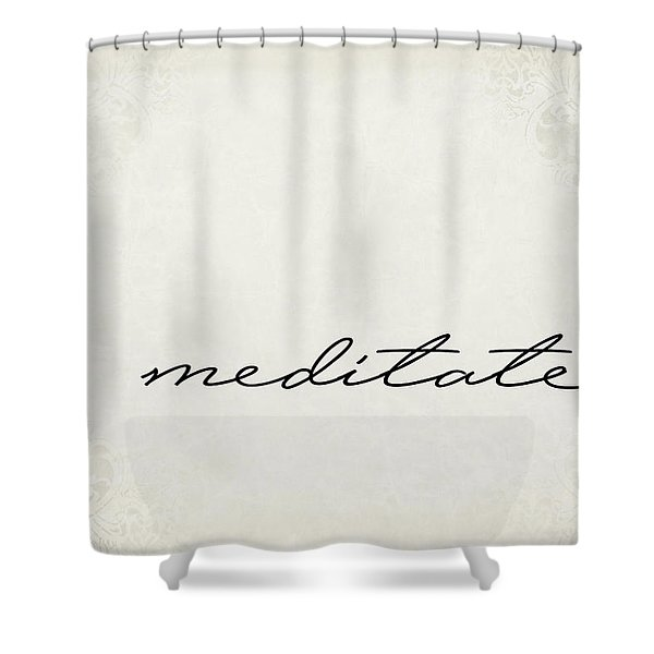 Meditate One Word Series Shower Curtain