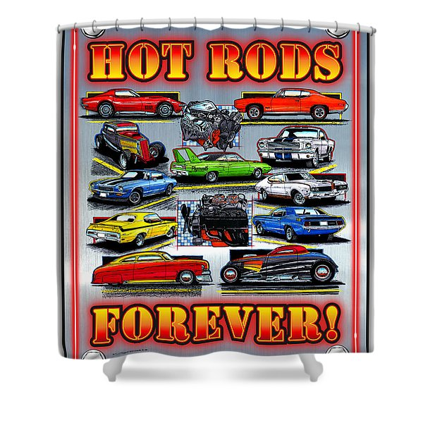 Metal Hot Rods Forever Shower Curtain