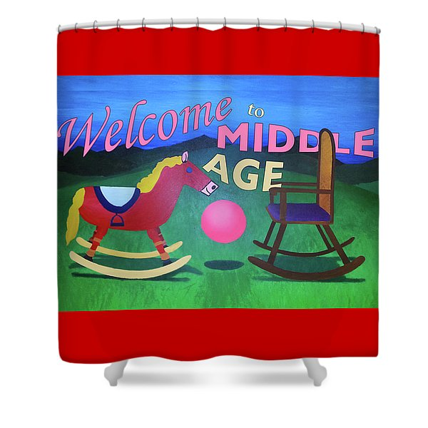 Middle Age Birthday Card Shower Curtain