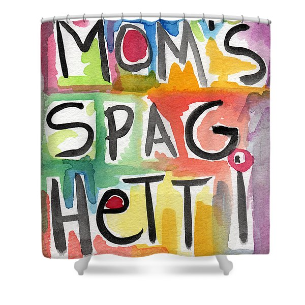 Mom's Spaghetti- Art By Linda Woods Shower Curtain