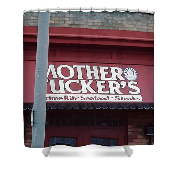 Mother Tuckers Shower Curtain
