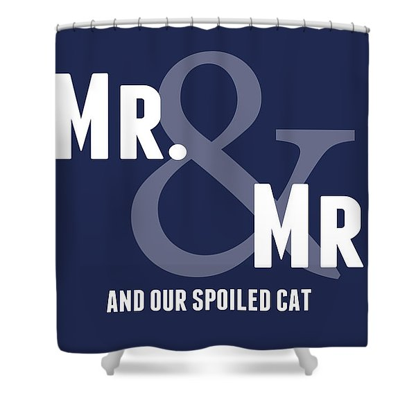 Mr And Mr And Cat Shower Curtain