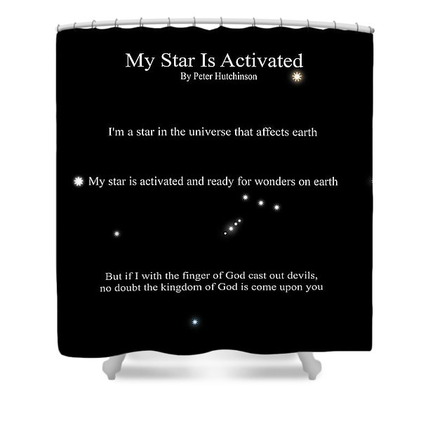 My Star Is Activated Shower Curtain