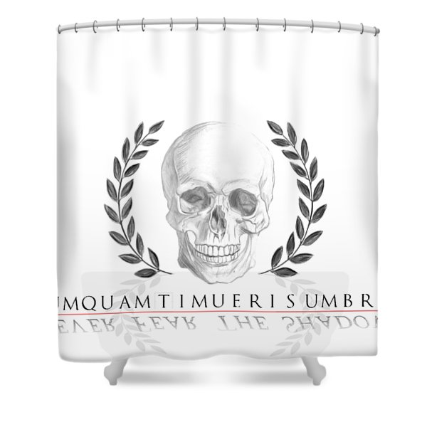 Never Fear The Shadows Stoic Skull With Laurels Shower Curtain