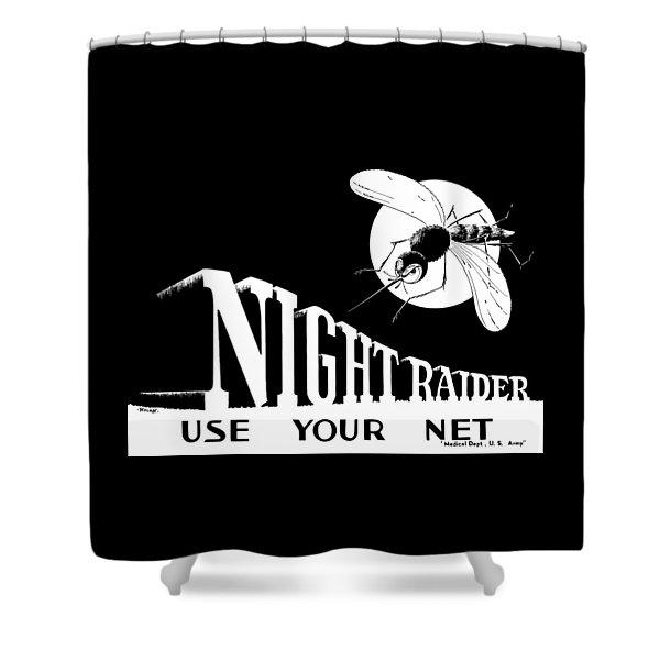 Night Raider Ww2 Malaria Poster Shower Curtain