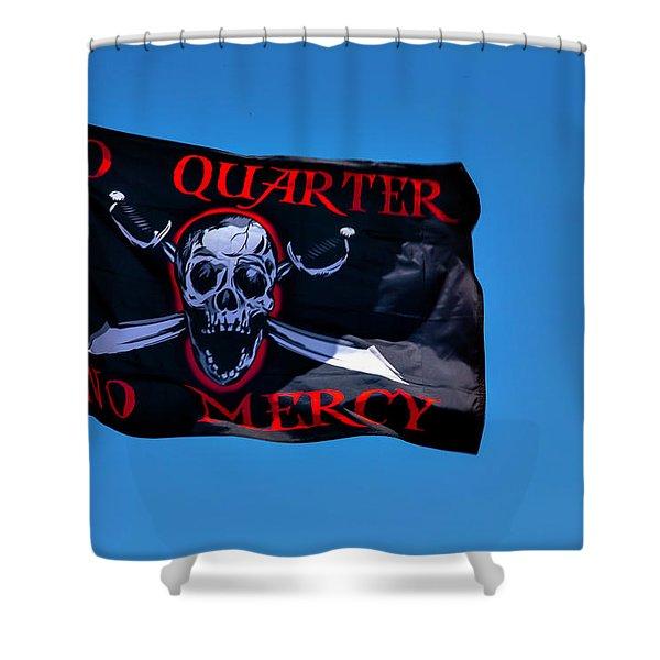 No Quarter No Mercy Shower Curtain