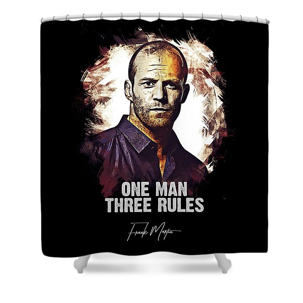 One Man Three Rules - Transporter Shower Curtain